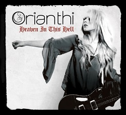 "Orianthi - ""Heaven in This Hell"" (2013)"