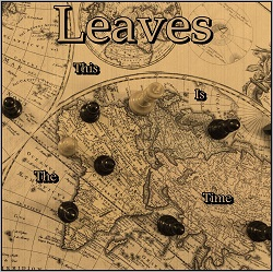 "Leaves – ""This is the Time"" EP (2013)"